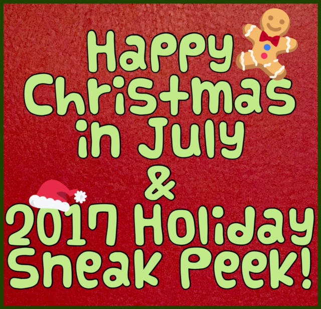 Happy Christmas In July Images.Happy Christmas In July And 2017 Holiday Preview The